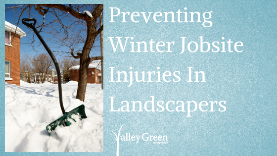 Preventing Winter Jobsite Injuries In Landscapers