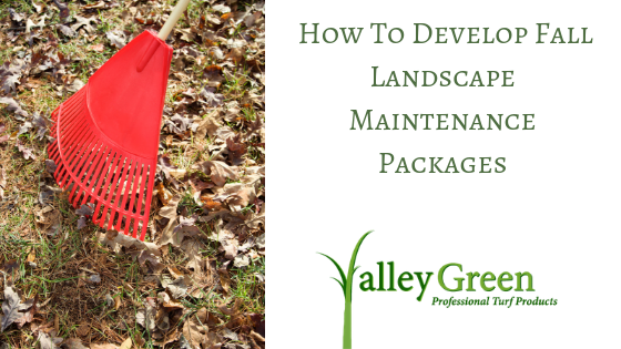 How To Develop Fall Landscape Maintenance Packages
