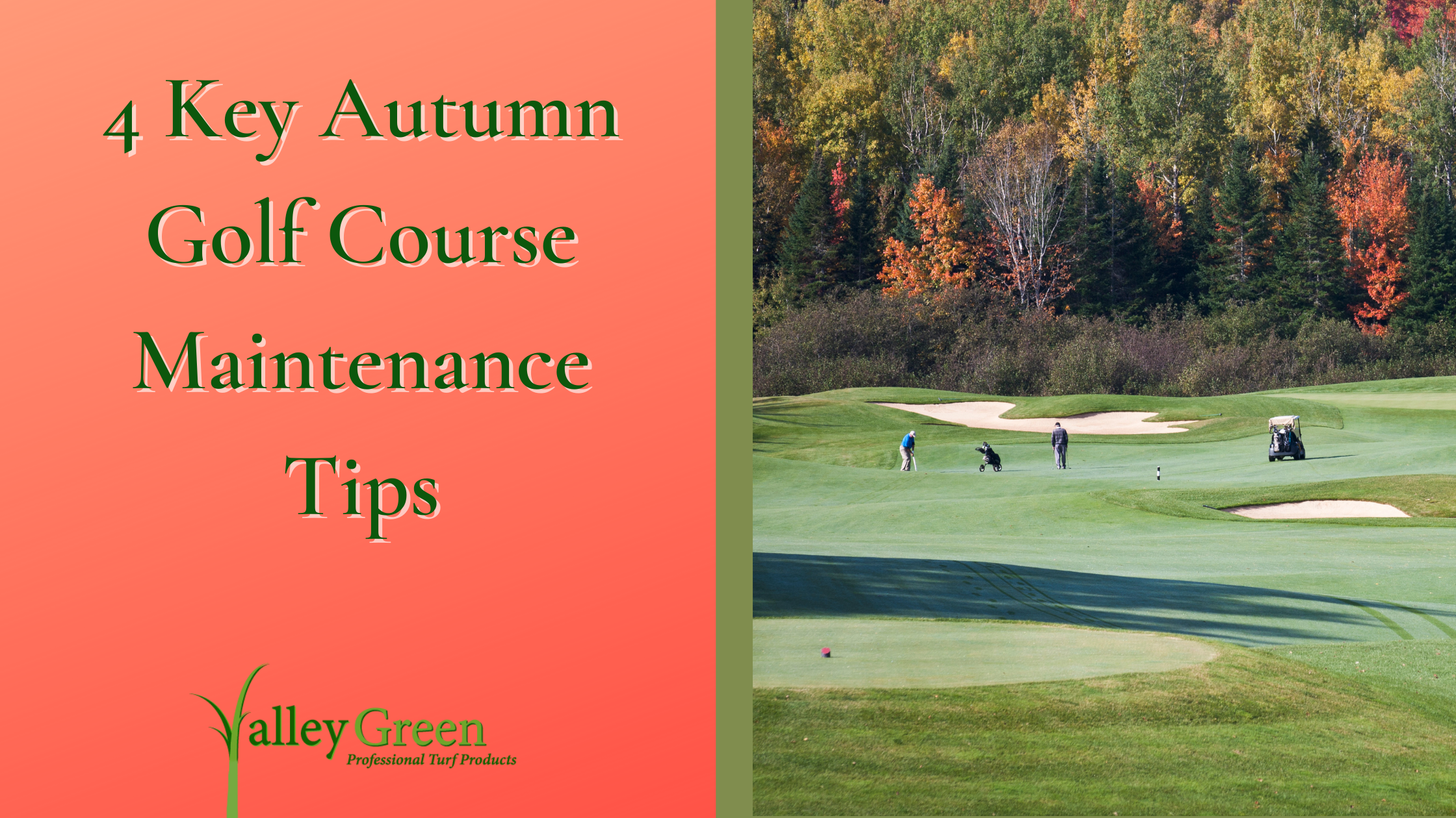 4 Key Autumn Golf Course Maintenance Tips