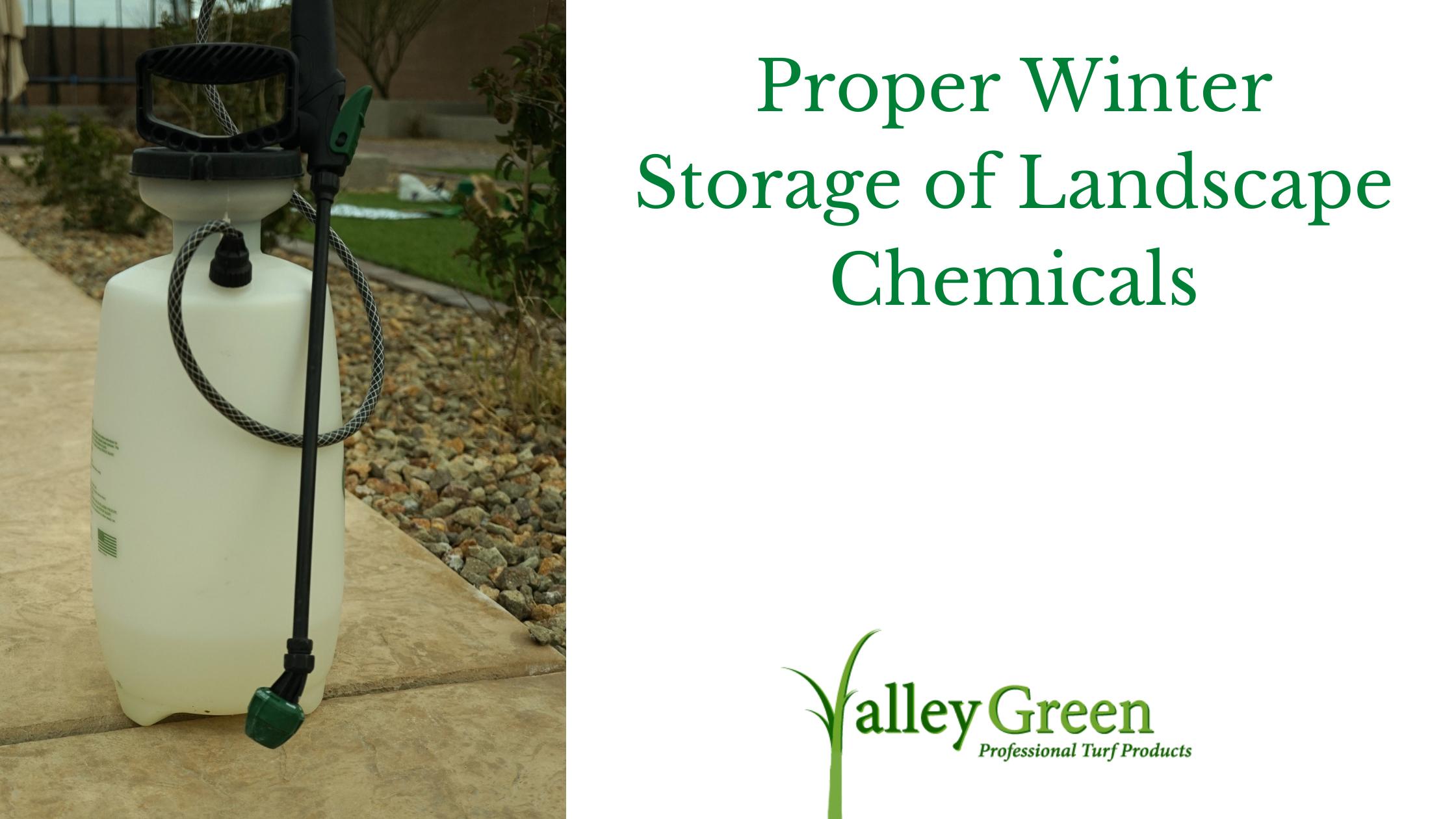 Proper Winter Storage of Landscape Chemicals
