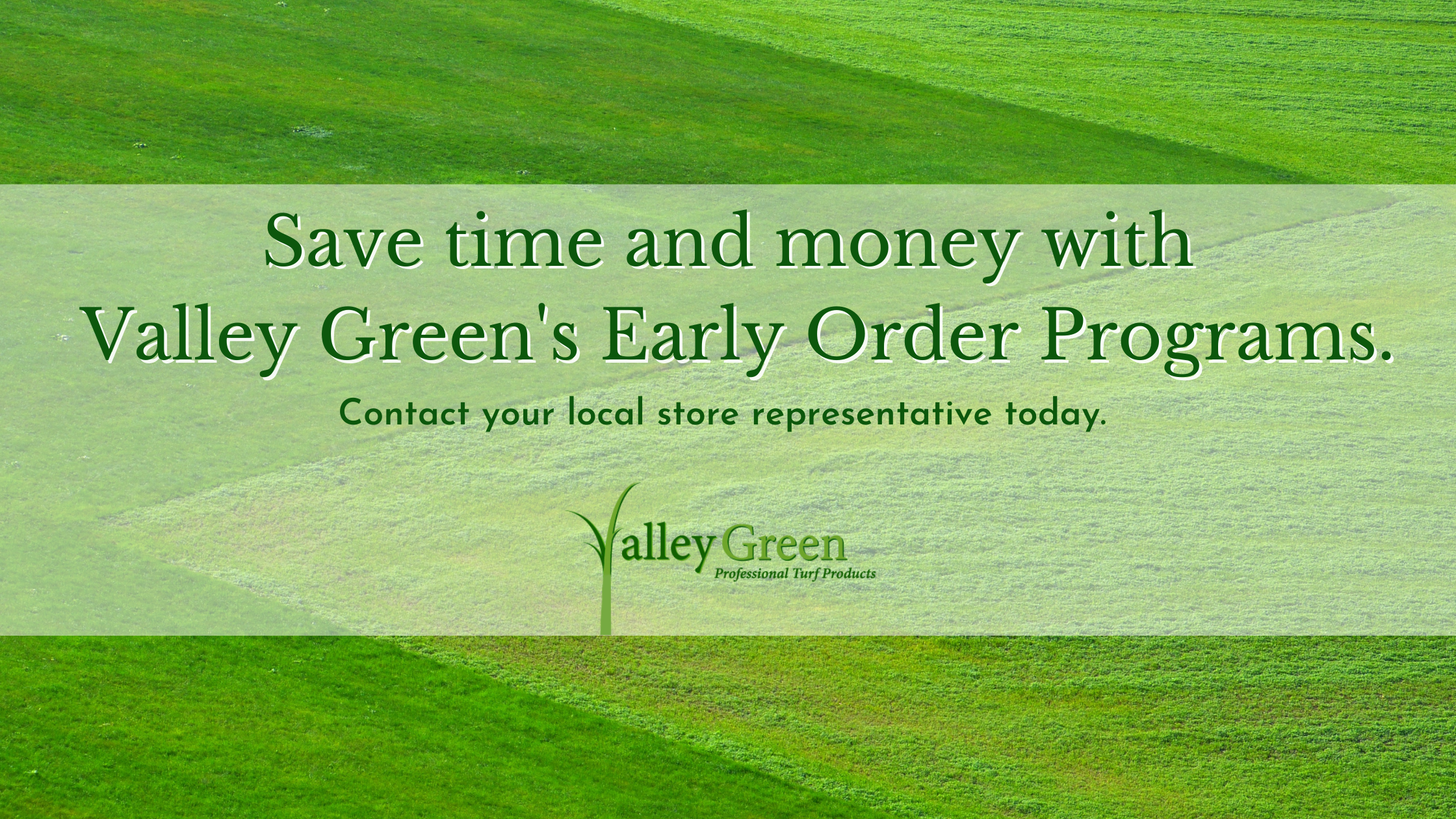 Landscape Product Early Order Programs