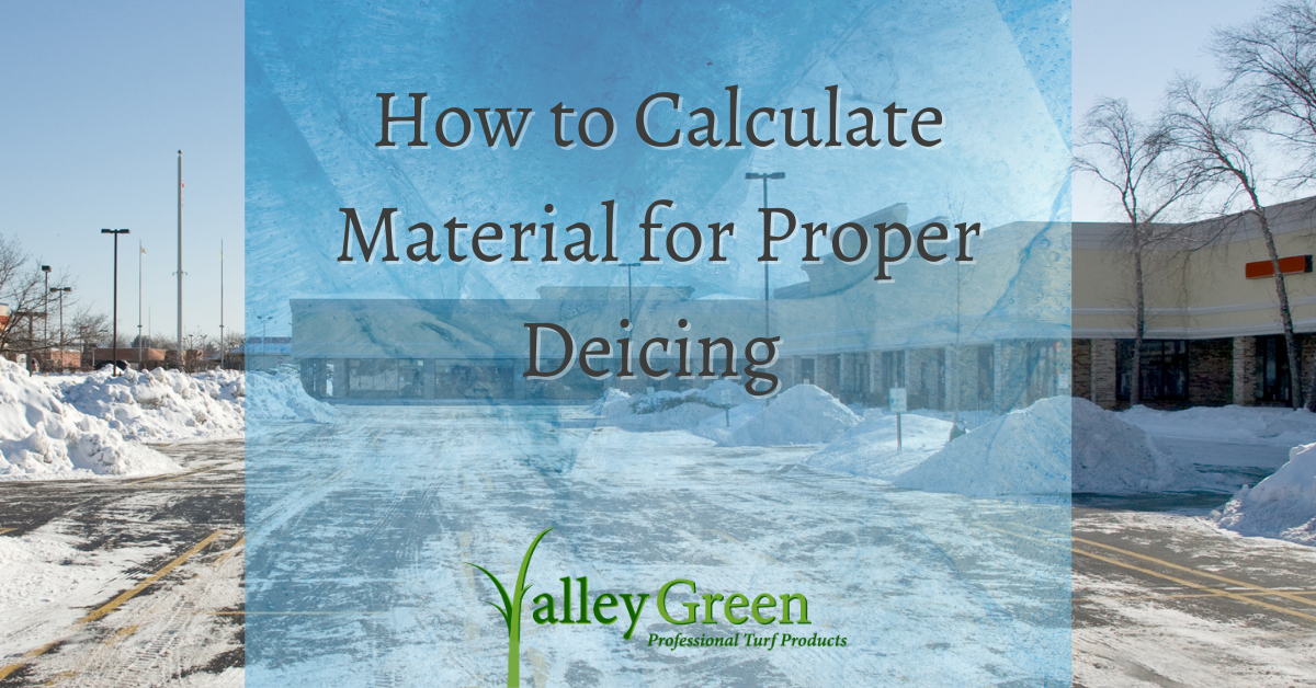 how to calculate material for proper deicing