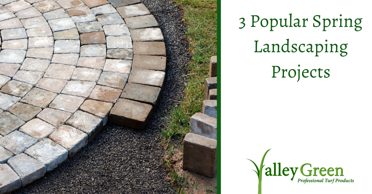 3 Popular Spring Landscaping Projects
