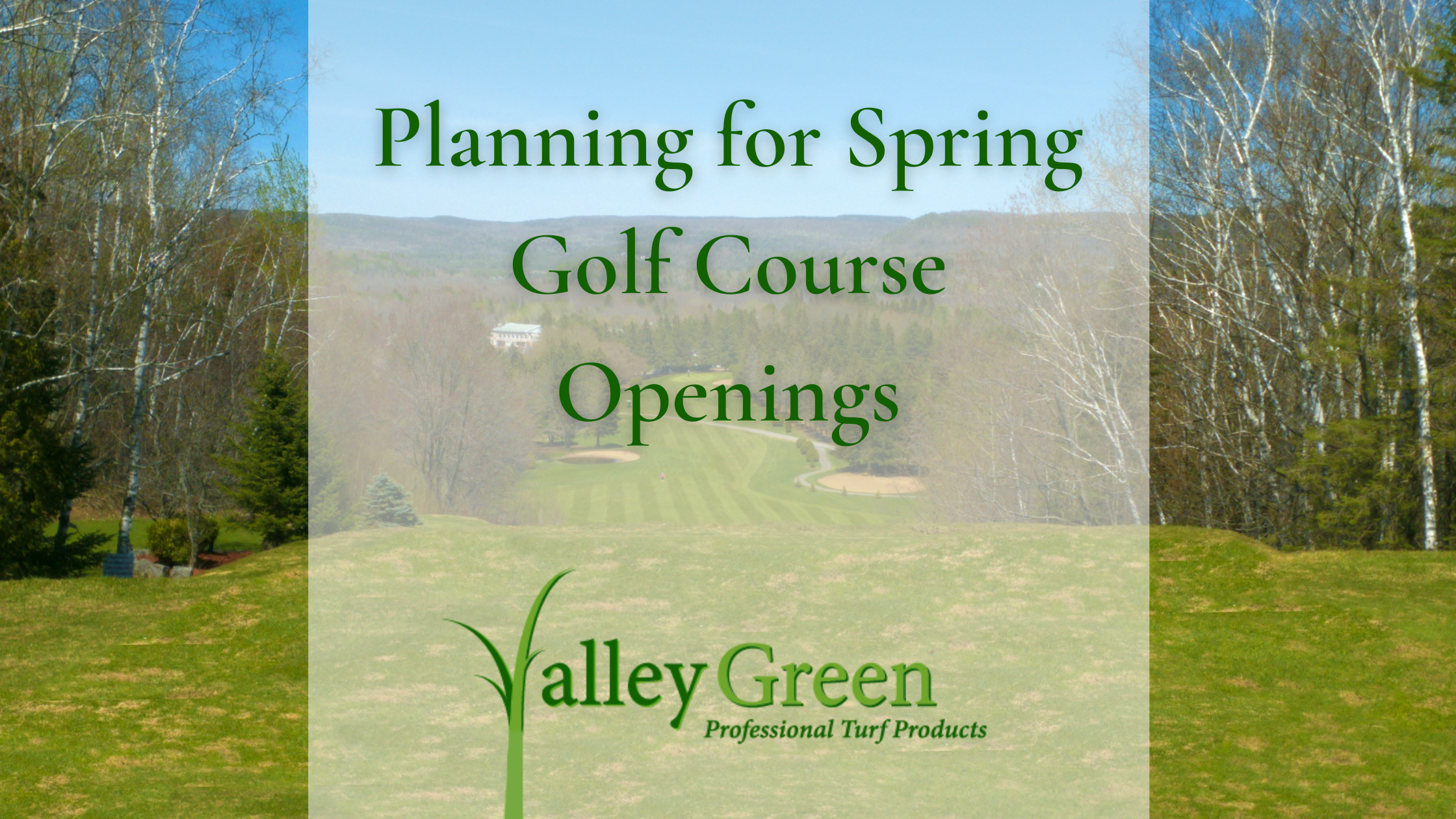 Planning for Spring Golf Course Openings