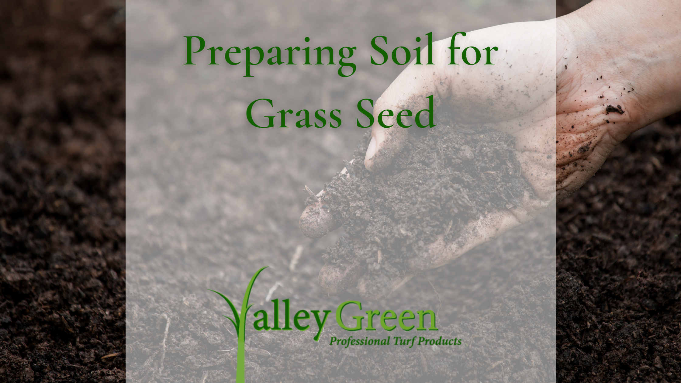 Preparing Soil for Grass Seed
